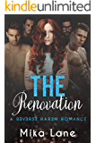 The Renovation: A Reverse Harem Romance