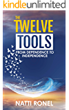 The Twelve Tools: From Dependence to Independence