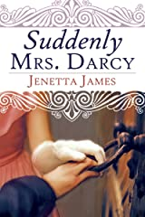 Suddenly Mrs. Darcy