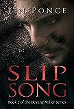 Slip Song (Devany Miller, Book 2)