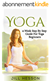Yoga: 4-Week Step By Step Guide for Beginners (English Edition)