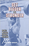 Get Bigger and Stronger: Book 2: Methods, Support and Nutrition