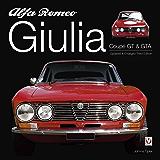 Alfa Romeo Giulia GT & GTA: Enlarged & revised 3rd edition