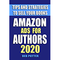 Amazon Ads for Authors: Tips and Strategies to Sell Your Books (English Edition)