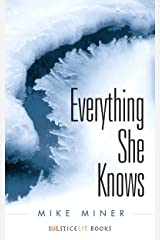 Everything She Knows Kindle Edition