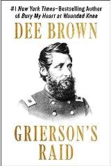 Grierson's Raid Kindle Edition