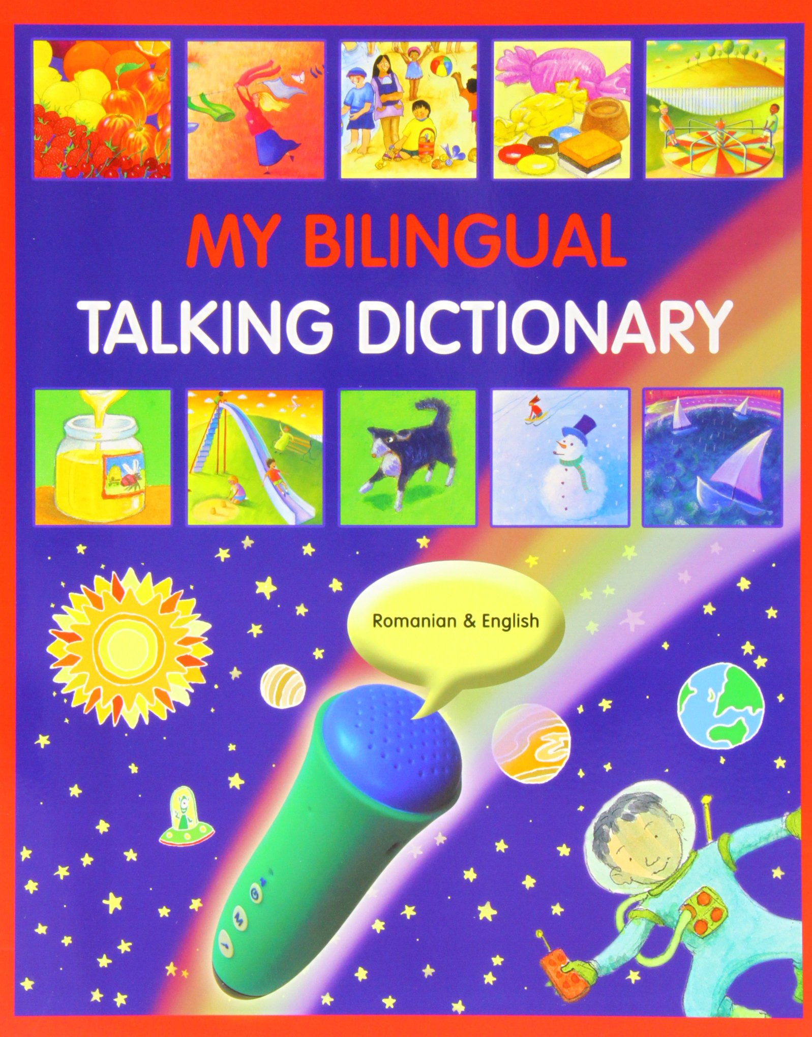 My Bilingual Talking Dictionary in Romanian and English (English and Romanian Edition)