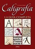 Caligrafía. La guía completa