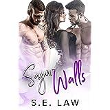 Sugar Walls: A MFM Menage Romance (Sweet Treats Book 5)