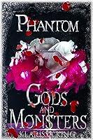Phantom (Gods And Monsters Book 3) (English