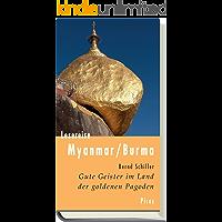 Lesereise Myanmar / Burma: Gute Geister im Land der goldenen Pagoden (Picus Lesereisen)