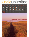 Three Spaces: Poems about our private space, public space, and Cyberspace (Where the Butterflies Go Book 3)