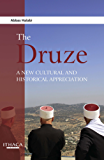 Druze, The: Culture, History, Prospects