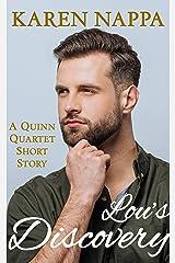 Lou's Discovery: A Quinn Quartet Short Story Kindle Edition