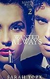Wanted Always (Xander Barns Series Book 2)