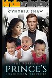 The Russian Prince's Forbidden Triplets (Heartfelt, Billionaire, Unwanted Arranged Marriage, Surprise Triplets, BWWM Romance Book 1)