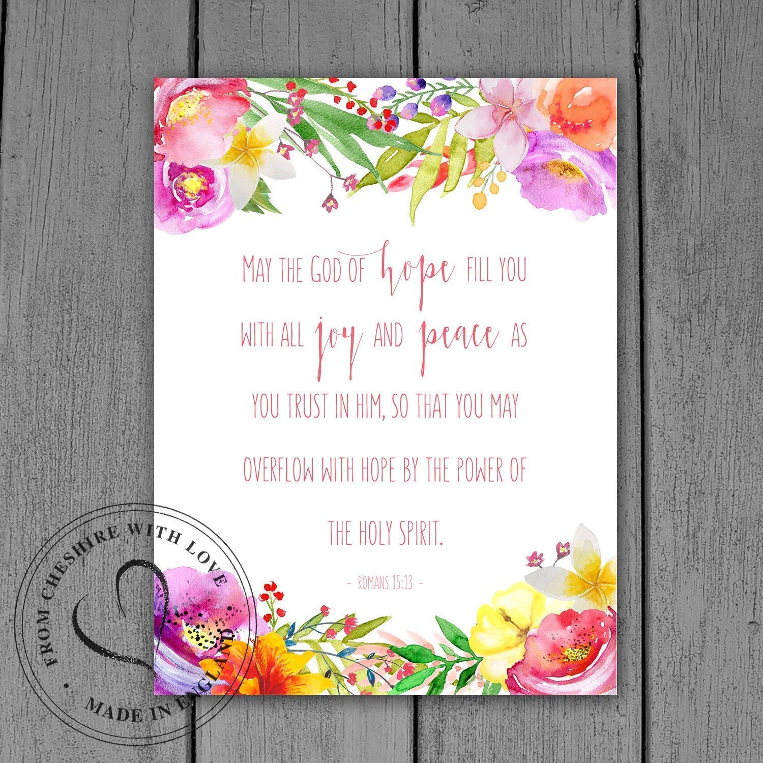 Romans 15 13 Bible Verse Print May The God Of Hope Fill You With All Joy And Peace As You Trust In Him So That You May Overflow With Hope By The