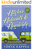 Hitches, Hideouts, & Homicide: A Camper and Criminals Cozy Mystery Series Book 7
