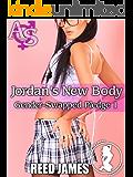 Jordan's New Body (Gender-Swapped Pledge 1)