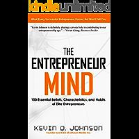 The Entrepreneur Mind: 100 Essential Beliefs, Characteristics, and Habits of Elite Entrepreneurs (English Edition)