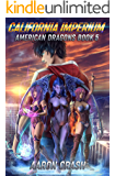 California Imperium (American Dragons Book 5)