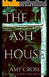 The Ash House (English Edition)