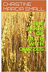 THE BOOK OF RUTH WITH QUIZZES Kindle Edition