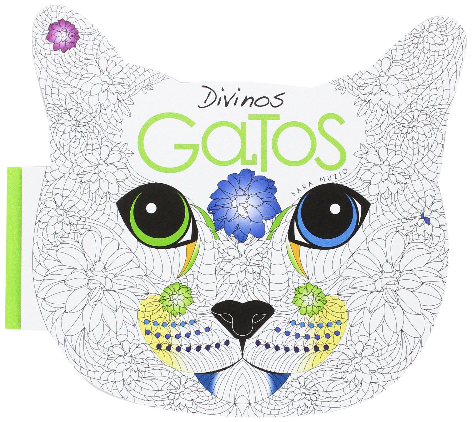 Divinos Gatos. Libro Antiestres para colorear: Amazon.es: SARA MUZIO ...