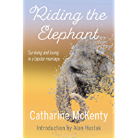 Riding the Elephant: Surviving and loving in a