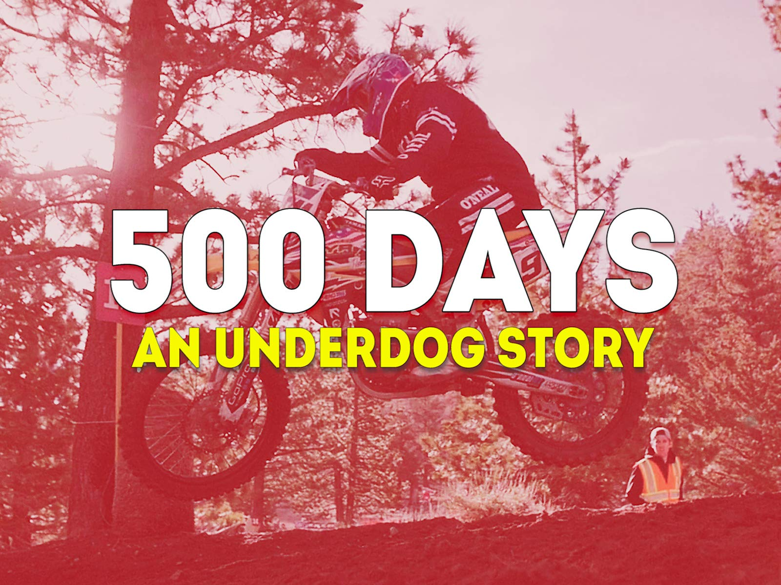 500 Days:  An Underdog Story on Amazon Prime Video UK