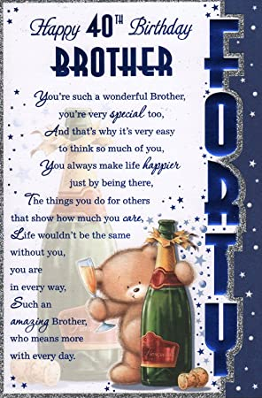 Brother S 40th Birthday Card Happy 40th Birthday Brother Great