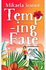 Temp-ing Fate: A Career Misfits Clean Romantic Comedy (Book 4) Kindle Edition