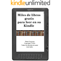 Miles de libros gratis para leer (Spanish Edition)