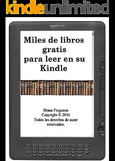 Amazon dnde descargar todos los libros gratis para kindle en miles de libros gratis para leer spanish edition fandeluxe Image collections