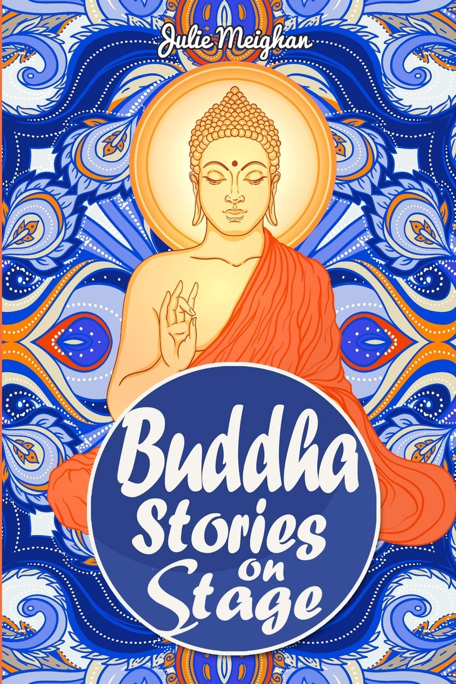 Buddha Stories On Stage  A Collection Of Children's Plays  On Stage Books Band 13