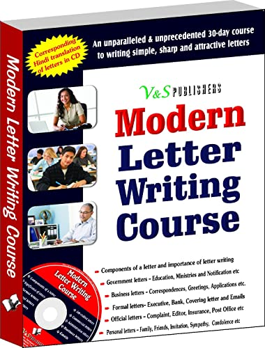 Modern Letter Writing Course: Personal; Business and Official Letter Writing for All Occasions