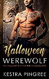 Halloween Werewolf (The Holiday Shifter Mates Book 1)