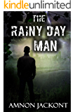 The Rainy Day Man: Contemporary Romance (Suspense and Political Mystery Book 1)