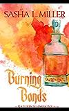Burning Bonds (Natures in Harmoney)