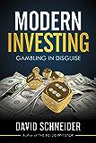 Modern Investing: Gambling in Disguise