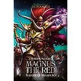 Magnus the Red: Master of Prospero (3) (The Horus Heresy: Primarchs)