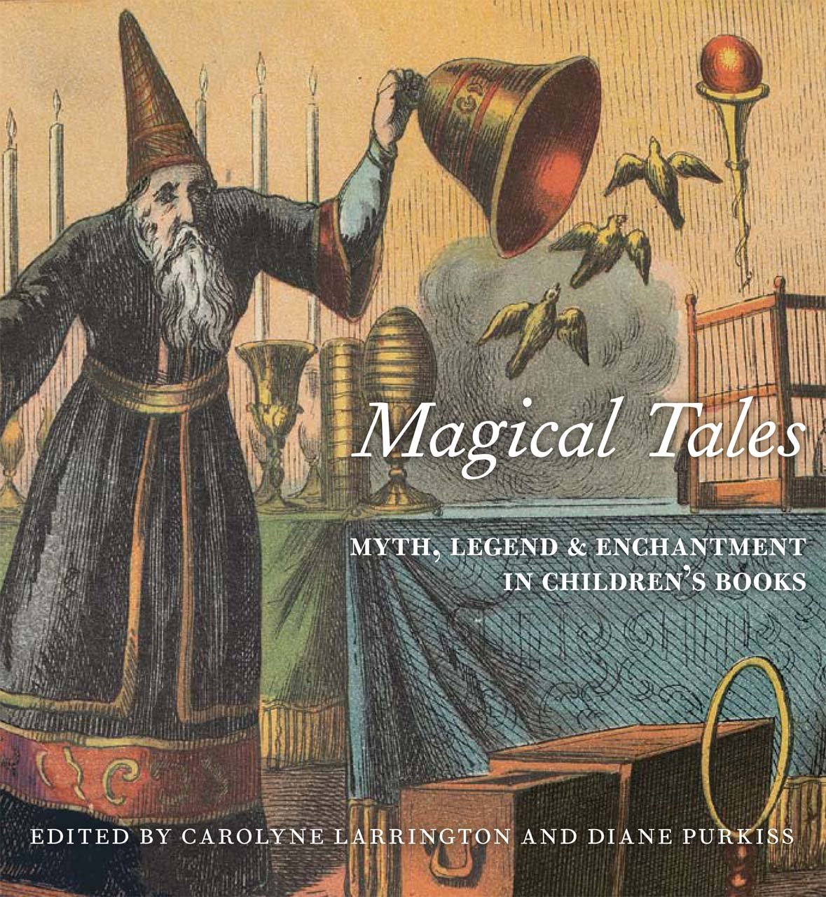 Magical Tales: Myth, Legend, and Enchantment in Children's Books pdf