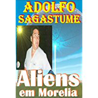 Aliens em Morelia