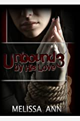 Unbound by His Love 3 Kindle Edition