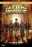 Star Wars: Jedi Quest:  The School of Fear: Book 5 (Star Wars Jedi Quest) (English Edition)