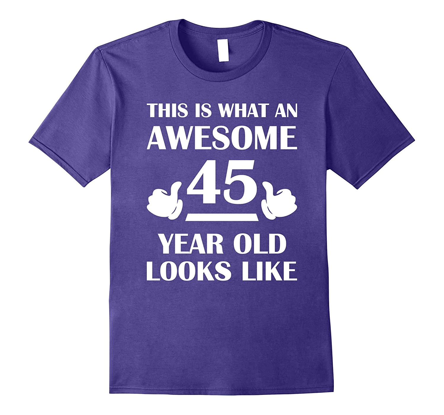 45 Year Old Birthday Gifts T Shirts for a Man and a Woman-Vaci