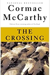 The Crossing: Book 2 of The Border Trilogy Kindle Edition