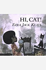 Hi, Cat (Picture Books) Hardcover