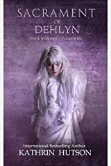 Sacrament of Dehlyn (The Unclaimed Book 3) Kindle Edition