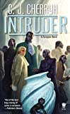 Intruder (Foreigner Novels)